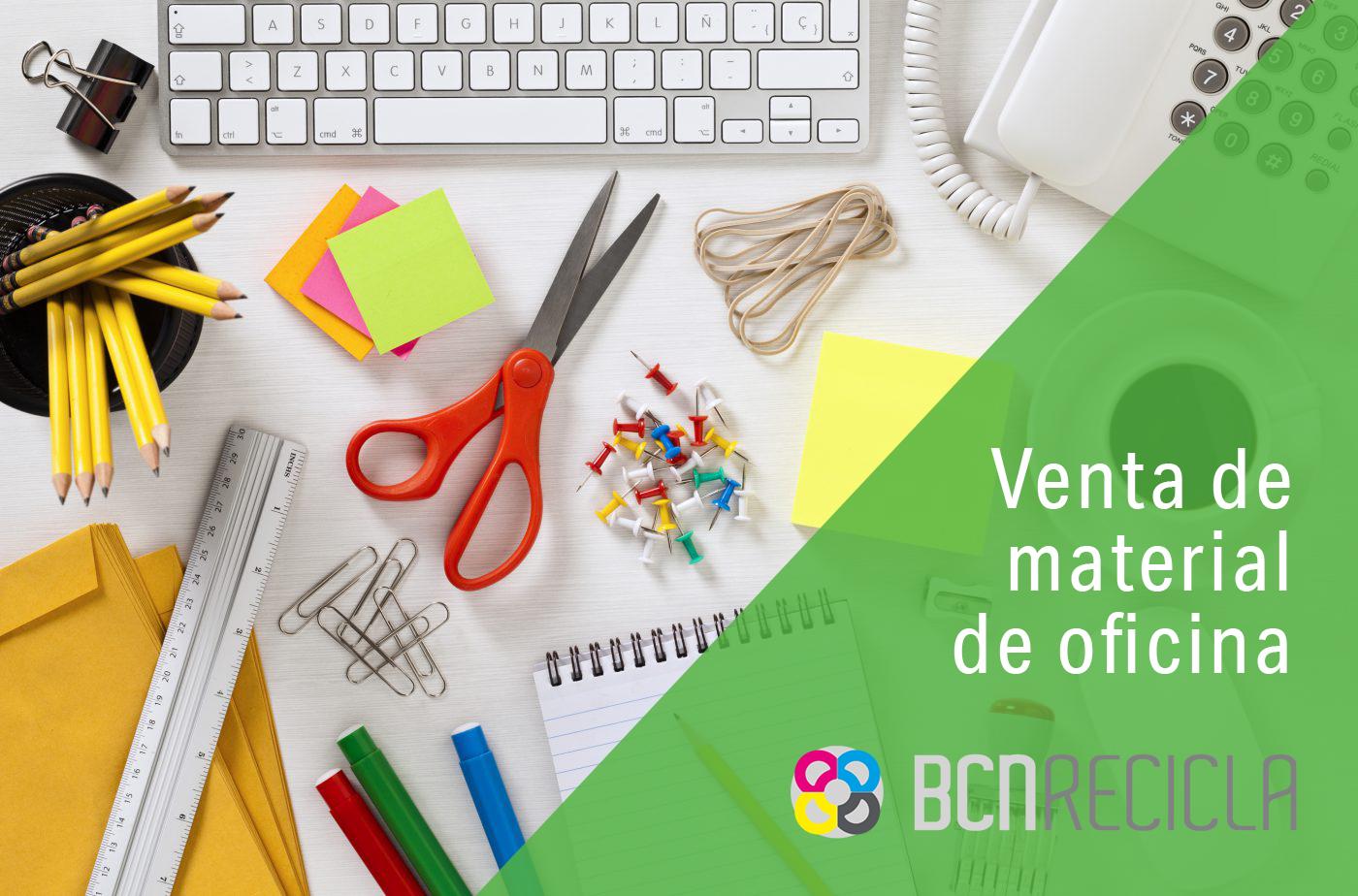 Venta de material de oficina en BCNRecicla!